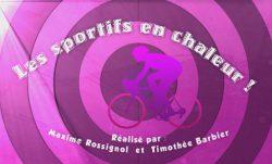 BigThumbnail - Quoi de Neuf Docteur ? : «Les sportifs en Chaleur !»